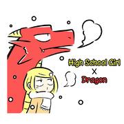 High School Girl X Dragon